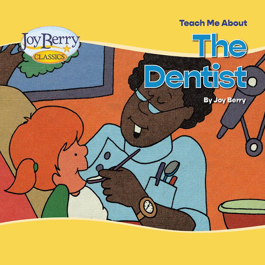 Teach Me About The Dentist